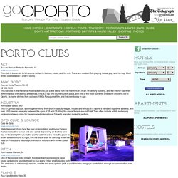 OPORTO CLUBS - Clubs in Porto, Portugal