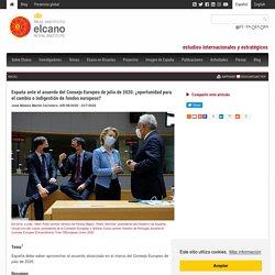 España ante el acuerdo del Consejo Europeo de julio de 2020: ¿oportunidad para el cambio o indigestión de fondos europeos?