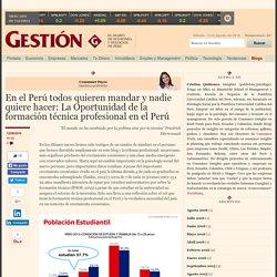Blog Gestion - La Oportunidad de la formación técnica profesional en el Perú