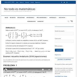 Examen resuelto Andalucía 2018 (oposiciones)