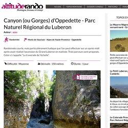Canyon (ou Gorges) d'Oppedette - Parc Naturel Régional du Luberon