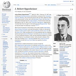 a biography of julius robert oppenheimer an american theoretical physicist and the father of the ato The american physicist j robert oppenheimer (1904-1967) made fundamental contributions to theoretical physics and was director of the atomic energy research project at los alamos, nmex on april 22, 1904, j robert oppenheimer, whose father was a german immigrant and wealthy textile importer, was .