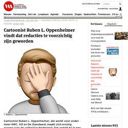 VillaMedia - Cartoonist Ruben L. Oppenheimer vindt dat redacties te voorzichtig zijn geworden