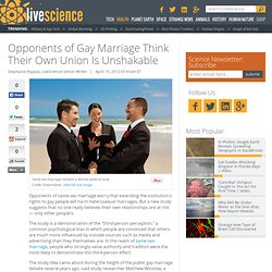 Opponents of Gay Marriage Think Their Own Union Is Unshakable