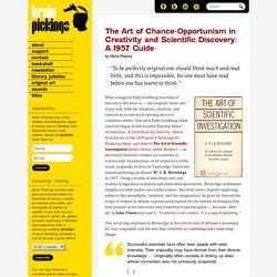 The Art of Chance-Opportunism in Creativity and Scientific Discovery: A 1957 Guide