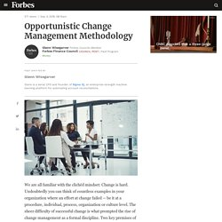 Council Post: Opportunistic Change Management Methodology