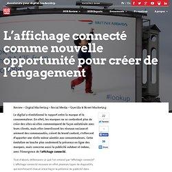 L'affichage connecté comme nouvelle opportunité pour créer de l'engagement