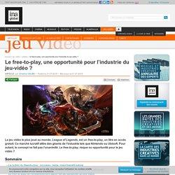 Le free-to-play, une opportunité pour l'industrie du jeu-vidéo