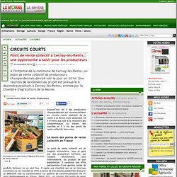 MARNE AGRICOLE 30/11/12 Point de vente collectif à Cernay-les-Reims : une opportunité à saisir pour les producteurs