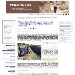 Crise de l'eau dans le monde : risques et opportunités pour les intérêts nationaux américains