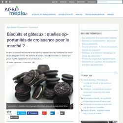 Biscuits et gâteaux: quelles opportunités de croissance pour le marché? - [Analyse] Agro Media