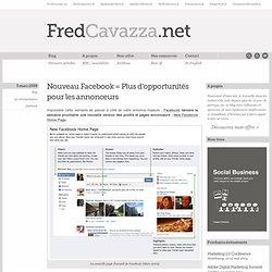 """""""Nouveau Facebook = Plus d'opportunités pour les annonceurs"""