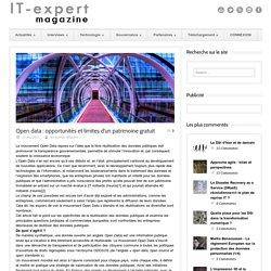 IT-expert Magazine Open data : opportunités et limites d'un patrimoine gratuit