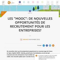"""Les """"MOOC"""": de nouvelles opportunités de recrutement pour les entreprises?"""