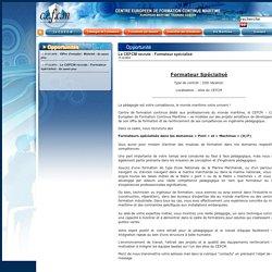 CEFCM - Opportunités : Le CEFCM recrute : Formateur spécialisé