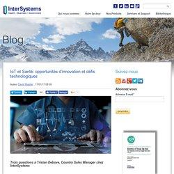 IoT et Santé: opportunités d'innovation et défis technologiques