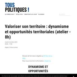 Valoriser son territoire : dynamisme et opportunités territoriales (atelier - 8h) — Tous Politiques !