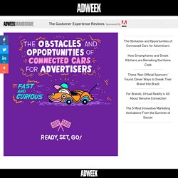 The Obstacles and Opportunities of Connected Cars for Advertisers