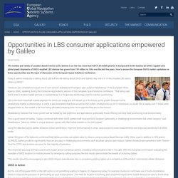 Opportunities in LBS consumer applications empowered by Galileo