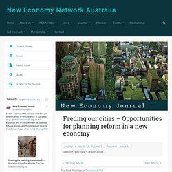 Feeding our cities - Opportunities for planning reform in a new economy - New Economy Network Australia