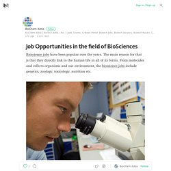 Job Opportunities in the field of BioSciences