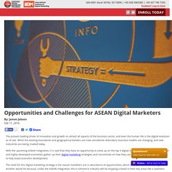 Opportunities and Challenges for ASEAN Digital Marketers