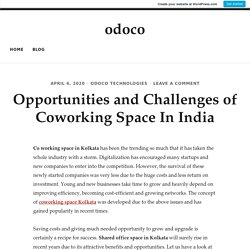 Opportunities and Challenges of Coworking Space In India