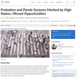 Probation and Parole Systems Missed Opportunities