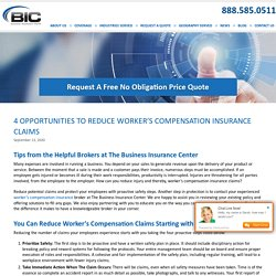 4 Opportunities to Reduce Worker's Compensation Insurance Claims