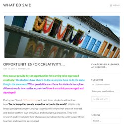 Opportunities for creativity… – What Ed Said