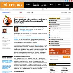 Common Core: Seven Opportunities to Transform English Language Arts Curriculum