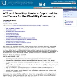ICI - WIA and One-Stop Centers: Opportunities and Issues for the Disability Community