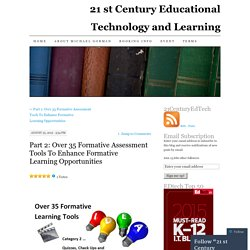 Part 2: Over 35 Formative Assessment Tools To Enhance Formative Learning Opportunities