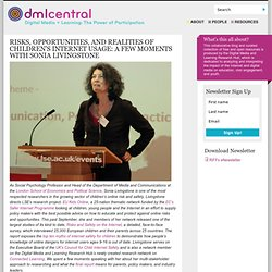 Risks, Opportunities, and Realities of Children's Internet Usage: A Few Moments with Sonia Livingstone