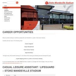 Career Opportunities – Stoke Mandeville Stadium