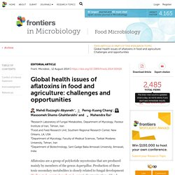 FRONTIERS IN MICROBIOLOGY 12/08/14 Global health issues of aflatoxins in food and agriculture: challenges and opportunities