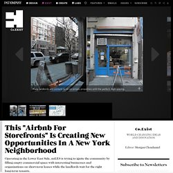 "This ""Airbnb For Storefronts"" Is Creating New Opportunities In A New York Neighborhood"