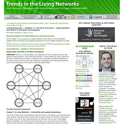 Living Networks – Chapter 7: The Flow Economy – Opportunities and Risks in the New Convergence