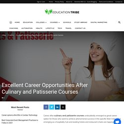 Career Opportunities After Culinary and Patisserie Courses