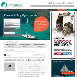 Current sailing opportunities for crusing, racing, delivery and professional work worldwide