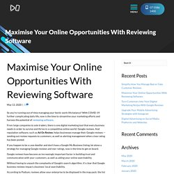 Maximise Your Online Opportunities With Reviewing Software