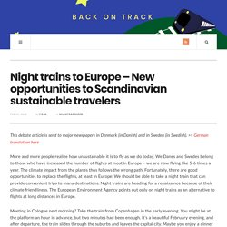 Night trains to Europe – New opportunities to Scandinavian sustainable travelers – Back on Track