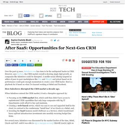 After SaaS: Opportunities for Next-Gen CRM
