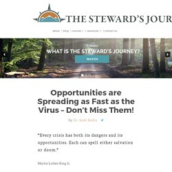 Opportunities are Spreading as Fast as the Virus - Don't Miss Them!