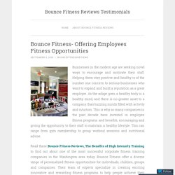 Bounce Fitness- Offering Employees Fitness Opportunities