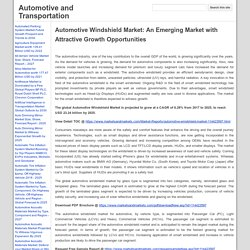 Automotive Windshield Market: An Emerging Market with Attractive Growth Opportunities - Automotive and Transportation