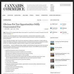 Obvious Pot Tax Opportunities Oddly Unaccounted For