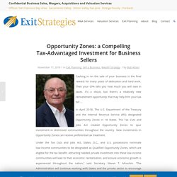 Opportunity Zones: a Compelling Tax-Advantaged Investment for Business Sellers