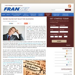 Starting a New Business Advice Blog - FranNet Franchise Business Opportunity Consultant Blog