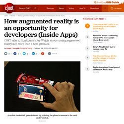 How augmented reality is an opportunity for developers (Inside Apps) | Mobile